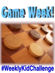 For this #WeeklyKidChallenge, we are going to be playing GAMES!